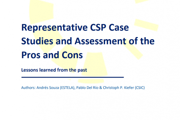 REPORT:  REPRESENTATIVE CSP CASE STUDIES AND ASSESSMENT OF THE PROS AND CONS
